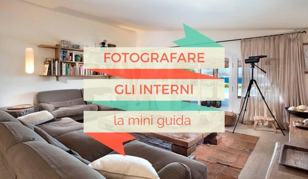 Fotografare gli interni la mini guida francesco magnani for Guida interni